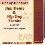 Ebony Records Presents Hip Hop Tracks & Rap Beats For Demos