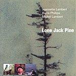 Jeannette Lambert Lone Jack Pine
