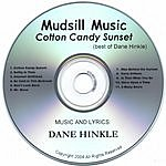 Dane Hinkle Cotton Candy Sunset: The Best Of Dane Hinkle