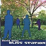 Bliss Station World Bliss