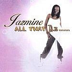 Jazmine All That Jaz