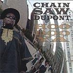 Chainsaw Dupont Hoodoo Ya