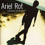 Ariel Rot Cenizas En El Aire