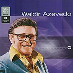 Waldir Azevedo Warner 25 Anos