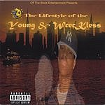 Cee Wrecka The Lifestyle Of The Young & Wreckless