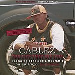 Cablez Tha Life That We Live
