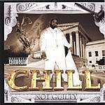 Chill Not Guilty