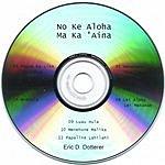 Eric Dotterer No Ke Aloha Ma Ka 'Aina