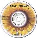 Bane Shaman Sensitive
