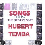 Hubert Temba Songs From The Driver's Seat