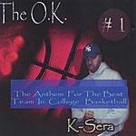 K-Sera The OK