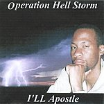 Ill Apostle Operation Hell Storm