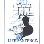 Awol Life Sentence.