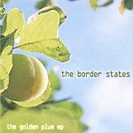 The Border States The Golden Plum EP
