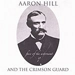 Aaron Hill & The Crimson Guard Face Of The Astronaut EP