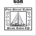 Gun Street Radio Pirate Radio EP
