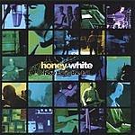 Honey White How Far Is The Fall
