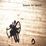 House Of Moist (Spider Album)