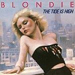 Blondie The Tide Is High