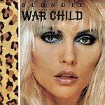 Blondie War Child