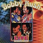 Bobby Rush Bobby Rush Live