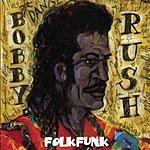 Bobby Rush Folkfunk