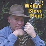 Earl Oliver & Friends The Walkin' Blues Man!