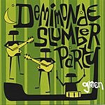 Demimonde Slumber Party Green