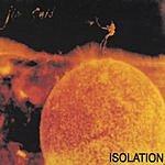 Jim Said Isolation