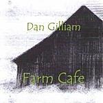 Dan Gilliam Farm Cafe