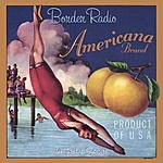 Border Radio Americana Brand
