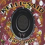 Kelli*Said Ear Candy