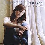 Deena Goodman Hard To Get To