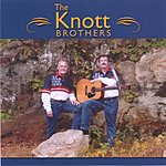 The Knott Brothers The Knott Brothers