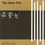 The Hour Trio Inta' Out