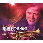 Anne Burnell Blues In The Night: Songs By Harold Arlen