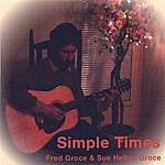 Frederick Groce Simple Times
