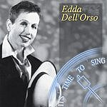 Edda Dell'Orso It's Time To Sing