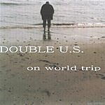 Double U.S. On World Trip