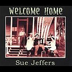 Sue Jeffers Welcome Home