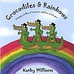Kathy Williams Crocodiles & Rainbows