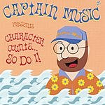 Captain Music Character Counts... So Do I!
