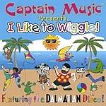 Captain Music I Like To Wiggle