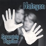 Halcyon Separately Together