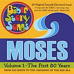 Bible Story Song Singers Moses: The First 80 Years, Vol.1