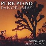 Jeff Bjorck Pure Piano Panoramas