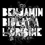 Benjamin Biolay A L'Origine