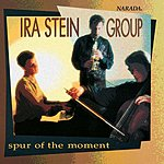 Ira Stein Spur Of The Moment