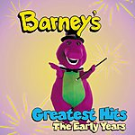 Barney Greatest Hits: The Early Years