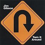 Jim Gibson Turn It Around